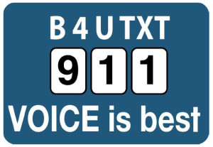B $ U txt 911 voice is best